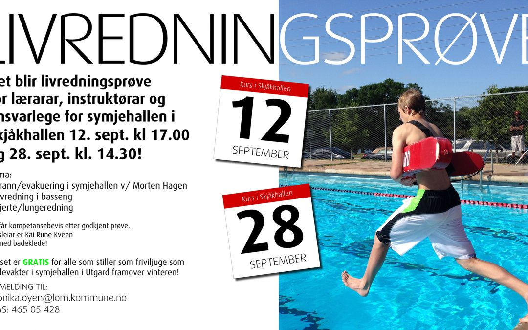 Livredningsprøve 12. og 28. september